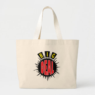 Big Deal - Sly Social Commentary Jumbo Tote Bag