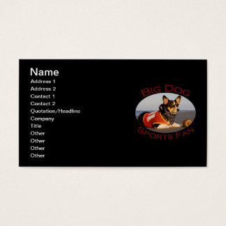 Big Dog, Sports Fan Business Card