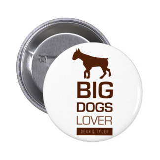 Big Dogs Lover Pins