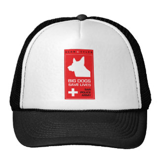 """""""Big Dogs Save Lives"""" Hats"""