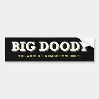 BIG DOODY bumper sticker