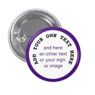 Big Dot white + your backg., text & ideas Pinback Button