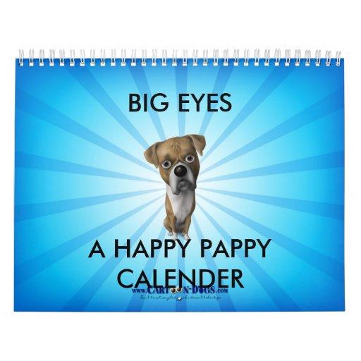 BIG EYES™ CALENDER (HAPPY PAPPY EDITION) WALL CALENDAR