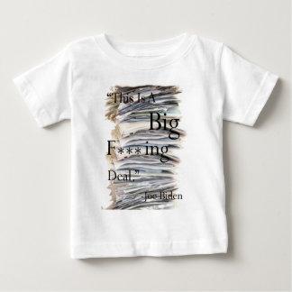Big F***ing Deal Baby T-Shirt
