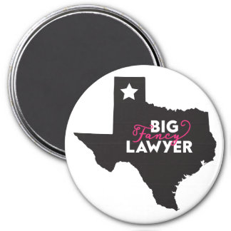 Big Fancy Texas Lawyer Magnet