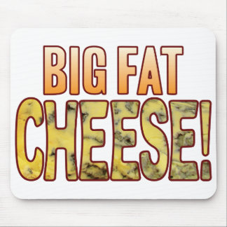 Big Fat Blue Cheese Mouse Pad