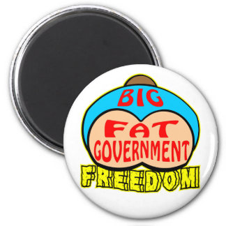 Big Fat Government Crushing Freedom 2 Inch Round Magnet