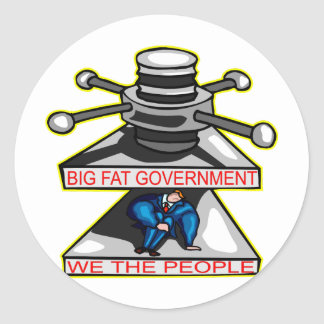 Big Fat Government Squeezing We The People Classic Round Sticker