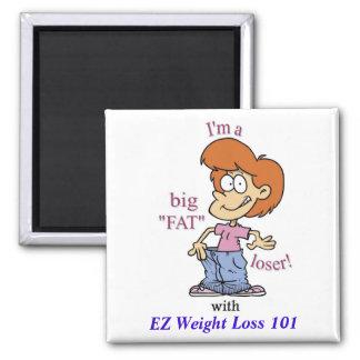 BIG FAT LOSER Magnet