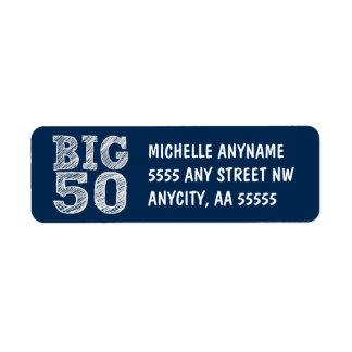 BIG Fiftieth Birthday in Navy Blue Label