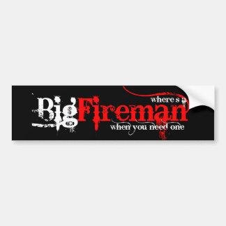 Big Fireman Bumper Sticker