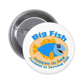 Big Fish Believe in God Pinback Button