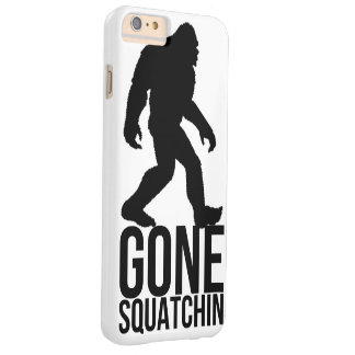 Big foot gone squatchin barely there iPhone 6 plus case