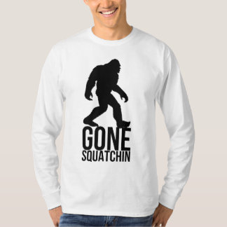Big foot gone squatchin T-Shirt