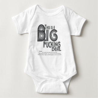 Big Fucking Deal Health Care reform Quote Baby Bodysuit