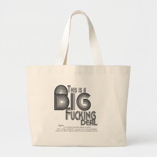 Big Fucking Deal Health Care reform Quote Large Tote Bag