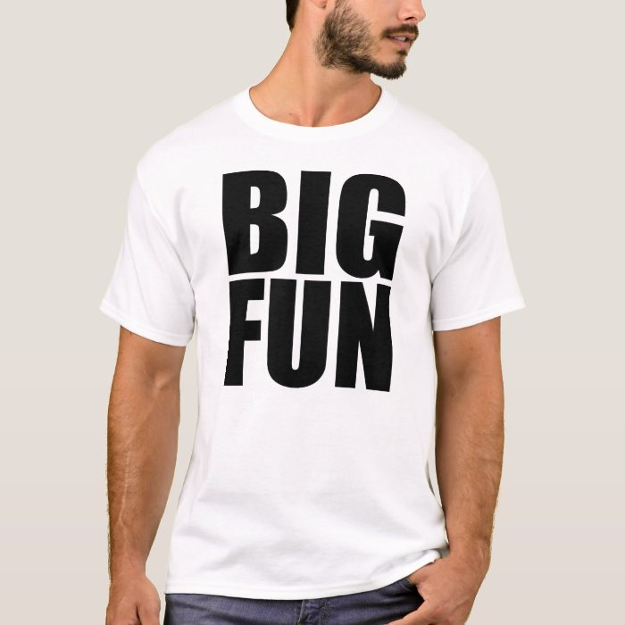 BIG FUN T-Shirt