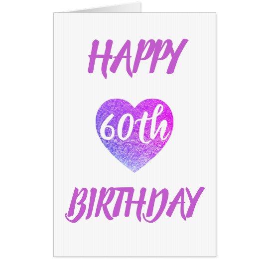Big Giant Heart 60th Birthday Card