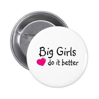Big Girls Do It Better Button