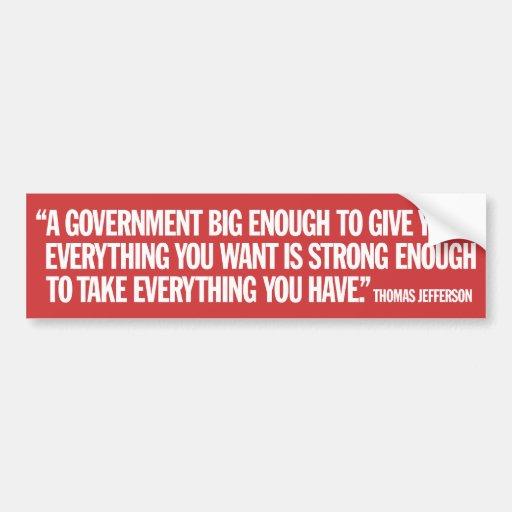 Big Government Conservative Quote Car Bumper Sticker