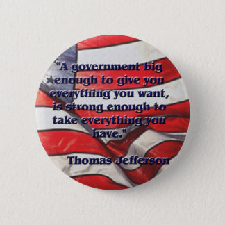 Big Government Quote by Jefferson Button
