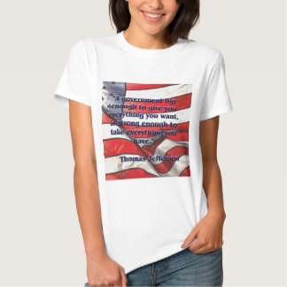 Big Government Quote by Jefferson T Shirt
