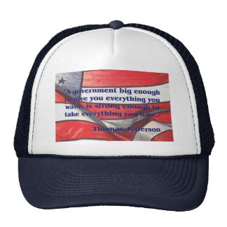 Big Government Quote by Jefferson Trucker Hat