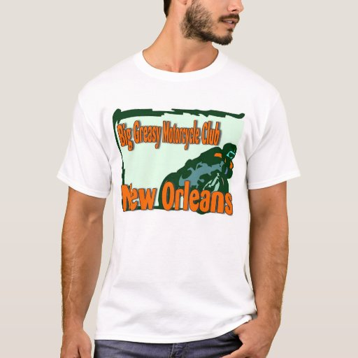 Big greasy motorcycle club new orleans t shirt zazzle for T shirt printing new orleans