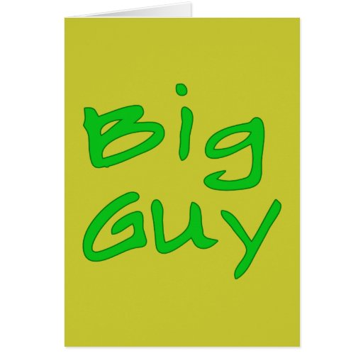 BIg Guy Fathers Day Products Greeting Card