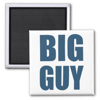 Big Guy Magnet