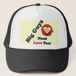 Big Guys Need Love Too Trucker Hat (Black)