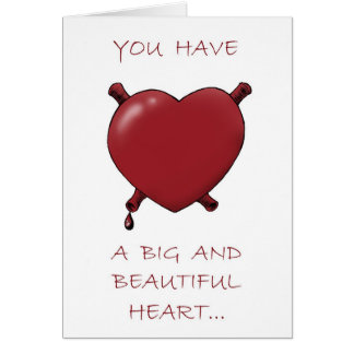 Big Heart and Juicy Brains... Card