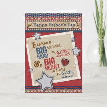 Big Heart Father's Day Card - It takes a big hand to hold a little heart and a big heart to hold a little hand. Happy Father's Day.