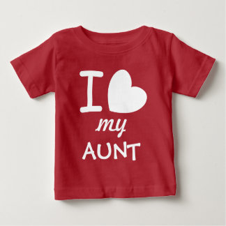 Big Heart I Love My AUNT A05 Baby T-Shirt
