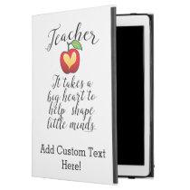 "Big Heart To Help Shape Little Minds Teacher iPad Pro 12.9"" Case"