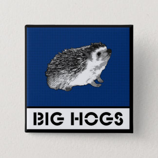 Big Hogs the button