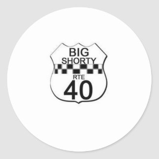 BIG $HORTY ROUTE 40 LINE CLASSIC ROUND STICKER