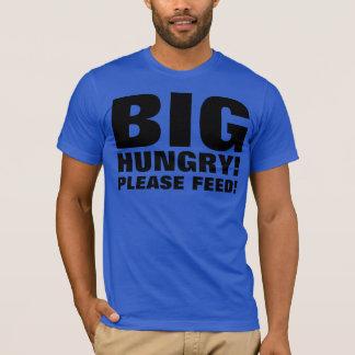 BIG HUNGRY T-Shirt