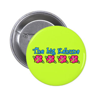 Big Kahuna Products Pinback Button
