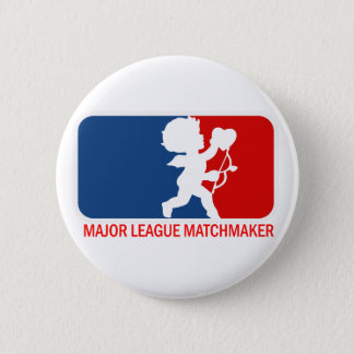 Big League Matchmaker Pinback Button