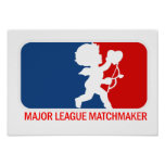 Big League Matchmaker Print