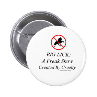 Big Lick: A Freak Show Created By Cruelty Button