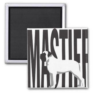 Big MASTIFF Magnet