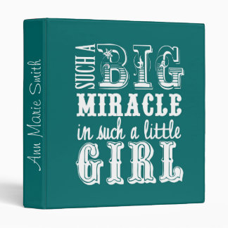 Big Miracle, Little Girl-Teal Baby Book Binder