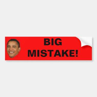 BIG MISTAKE! BUMPER STICKER
