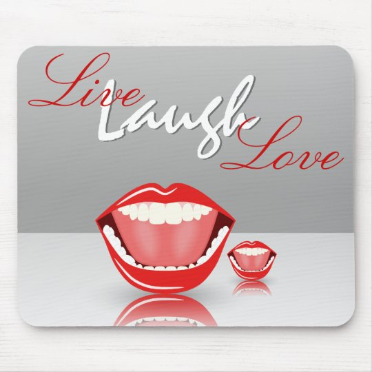 Big Mouth Live Laugh Love Inspirational Mousepads