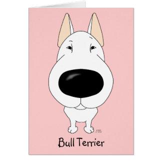 Big Nose Bull Terrier Greeting Card