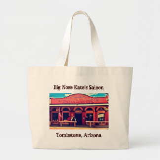 Big Nose Kate's Saloon Tombstone Arizona Large Tote Bag