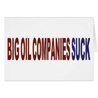 Big Oil Companies Suck Card
