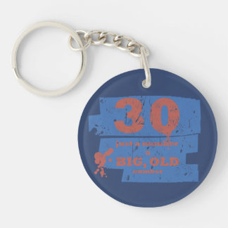 Big, Old 30 Blue Keychain